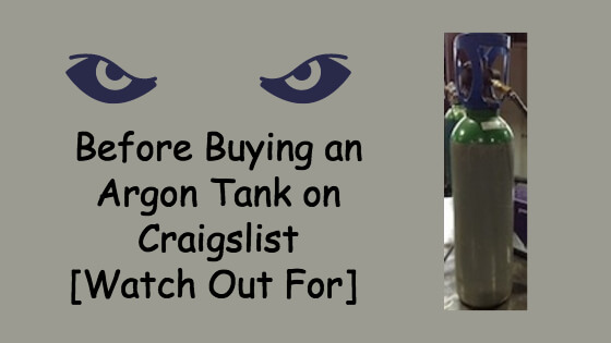 Before Buying An Argon Tank On Craigslist [Watch Out For]