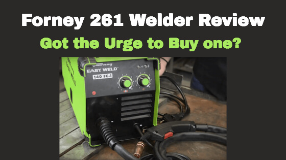 Forney 261 Welder Review Title Image