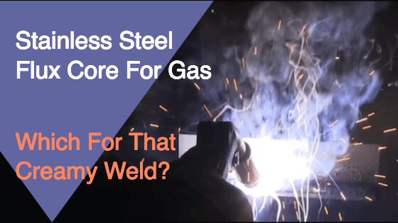Stainless Steel Flux Core Gas Title Image