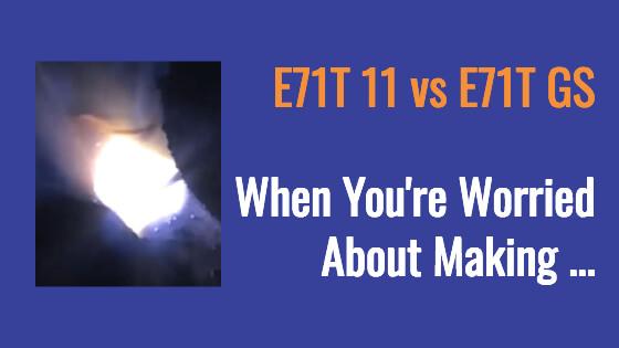 E71T11 vs E71TGS Title Image