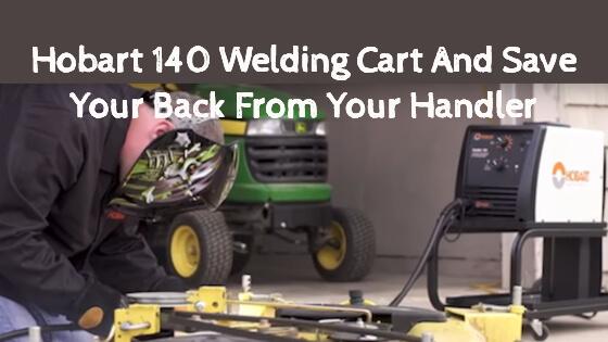 Hobart 140 Welding Cart Title Image